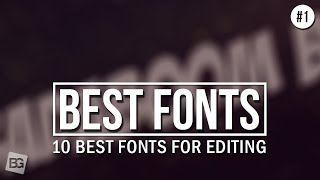 Download 10 Best Fonts For Editing #1 Video