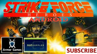Download Strike Force Heroes Android On Armor Games and Not Doppler Video
