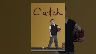 Download Catch Video