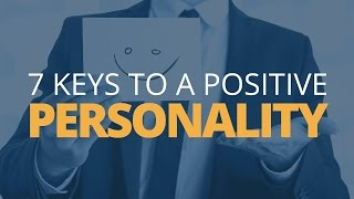 Download 7 Keys to a Positive Personality Video