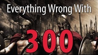 Download Everything Wrong With 300 In 10 Minutes Or Less Video