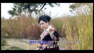 Download Khaws Kev Cia Siab - Maiv Muas Thoj Video