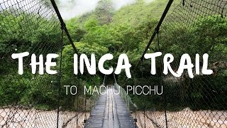 Download Hiking the Inca Trail to Machu Picchu Documentary Video