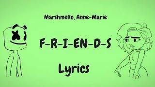 Download Marshmello & Anne-Marie - FRIENDS (Lyrics / Lyric Video) *OFFICIAL FRIENDZONE ANTHEM* Video