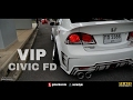 Download Custom Body kit Civic FD VIP Style - Race Day Thailand 2017 Video