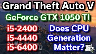 Download GTX 1050 TI - Does CPU Generation Matter? - i5-2400 vs i5-4440 vs i5-6400 - GTA V Video