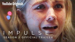 Download Impulse Season 2 Official Trailer Video