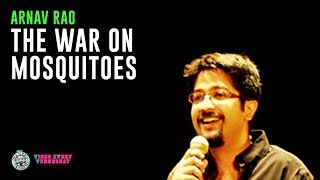 Download The war on mosquitoes- Stand-up comedy by Arnav Rao Video