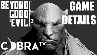 Download BEYOND GOOD AND EVIL 2 GAME DETAILS! More to come! Video