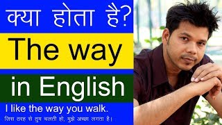 Download USE OF THE WAY IN ENGLISH SPEAKING Video