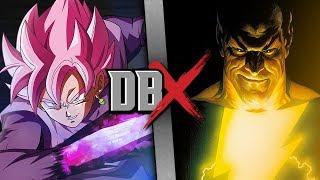 Download Goku Black VS Black Adam (Dragon Ball Super VS DC Comics) | DBX Video
