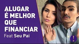 Download ALUGAR É MELHOR QUE FINANCIAR! Saiba porque! Video