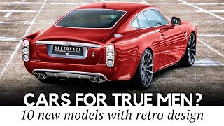 Download 10 New Cars and Remastered Originals for True Admirers of Classic Design Video