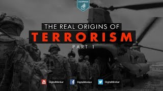 Download The Real Origins of Terrorism - Part 1 Video