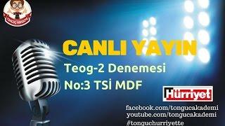 Download Canlı Yayın | Teog 2 Denemesi: 3 TSİ MDF #tonguchurriyette Video