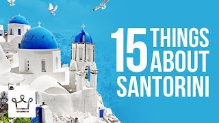 Download 15 Things You Didn't Know About Santorini Video