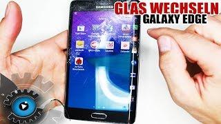 Download Samsung Galaxy Note & S6 Edge GLAS Wechseln Tauschen Reparatur [Deutsch] Glass Repair Video