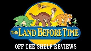 Download The Land Before Time Review - Off The Shelf Reviews Video