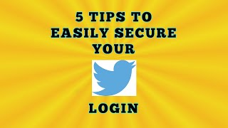 Download Twitter Login - 5 Tips To Easily Improve The Security Of Your Log In Twitter Video