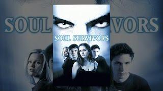 Download Soul Survivors Video