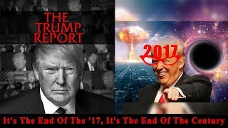 Download The Trump Report | It's the End of the '17, it's the end of the century | AfterBuzz TV Video