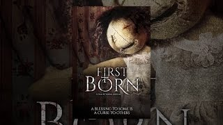 Download First Born Video