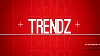 Download Trendz, 27 May 2017 Video