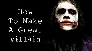 Download How To Make A Great Villain Video