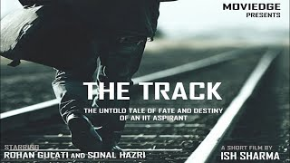 Download THE TRACK - A Story of an IIT Aspirant Video