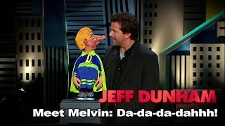 Download ″Meet Melvin: Da-da-da-dahhh!″ | Spark of Insanity | JEFF DUNHAM Video