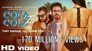 Download Coca Cola Tu - Tony Kakkar ft. Young Desi | RE-UPLOADED AFTER 170 MILLION VIEWS Video