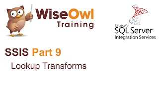 Download SQL Server Integration Services (SSIS) Part 9 - Lookup Transforms Video