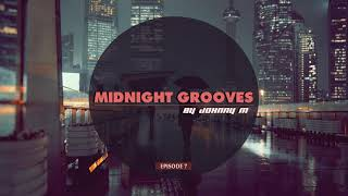Download Midnight Grooves | Episode 7 | Deep House Set | 2017 Mixed By Johnny M Video