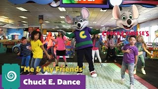 Download ″Me & My Friends - How To″ | Chuck E. Dance Video