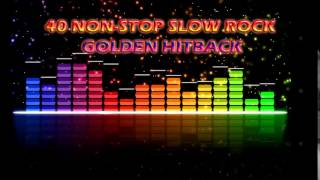 Download 40 Non-Stop Slow Rock Golden Hitback Video