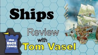 Download Ships review - with Tom Vasel Video