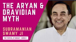 Download S1: ″Aryans vs. Dravidians″ is a Myth - Dr. Subramanian Swamy with Abhaey Singh Video