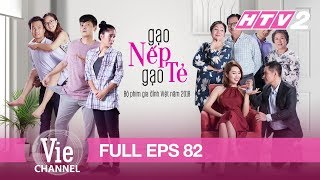 Download [Eng Sub] STICKY RICE AND PLAIN RICE - Eps. 82 (Gạo Nếp Gạo Tẻ) | The Best Vietnamese Drama in 2018 Video