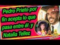 Download Pedro Prieto revela detalles de su relación con Natalia Tellez Video