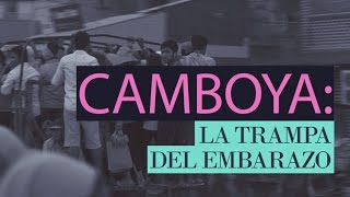 Download Camboya: la trampa del embarazo (Documental de RT) Video