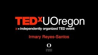 Download Building intercultural communities: Irmary Reyes-Santos at TEDxUOregon Video