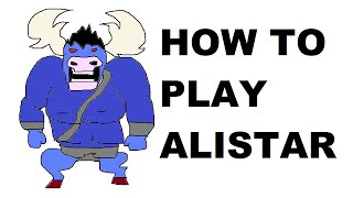 Download A Glorious Guide on How to Play Alistar Video