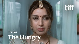 Download THE HUNGRY Trailer | TIFF 2017 Video