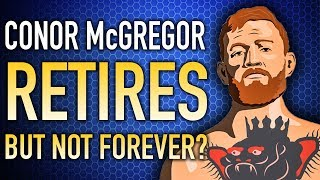 Download Conor McGregor RETIRES - Is It Real This Time? Video