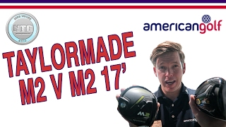 Download Taylormade M2 2016 v M2 2017 at American Golf Video