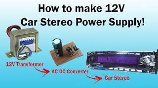 Download 12V Transformer Power Supply for Car Stereo or Any.. 100% Working Video