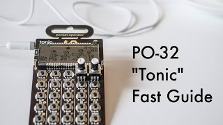 Download PO-32 ″Tonic″ Fast Guide to Features Video