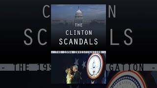 Download The Clinton Scandals Video