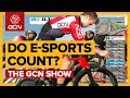 Download Is E-Racing Proper Cycling? | The GCN Show Ep. 309 Video