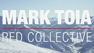 Download RED Collective: Mark Toia Video